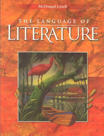McDougal Littell Language of Literature: Student Edition Grade 9 2000: 1st (First) Edition
