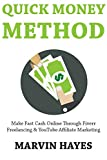 Quick Money Method: Make Fast Cash Online Through Fiverr Freelancing & YouTube Affiliate Marketing