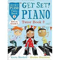 Get Set! Piano Tutor Book 2