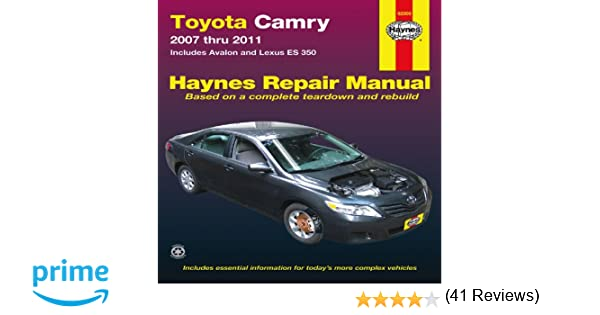 Toyota Camry 2007 thru 2011 Includes Avalon and Lexus ES 350
