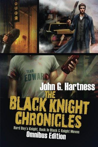 The Black Knight Chronicles: Omnibus Edition