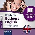 Ready for Business English: Telefonieren (Compact SilverLine) Hörbuch von Bernie Martin Gesprochen von:  N.N.