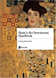 Skate's Art Investment Handbook
