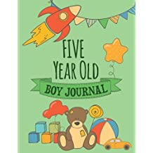 Five Year Old Boy Journal: Blank and Primary Ruled Journal for Boys; 5 Year Old Birthday Boy Gift