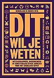Dit wil je weten (Nederland in ideeen Book 2)