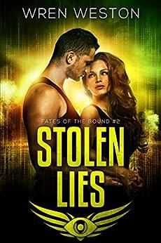 Stolen Lies (Fates of the Bound Book 2) (English Edition) por [Weston, Wren]