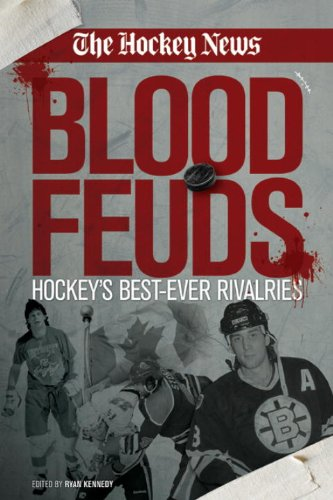 Blood Feuds: Hockey's Best-Ever Rivalries ebook
