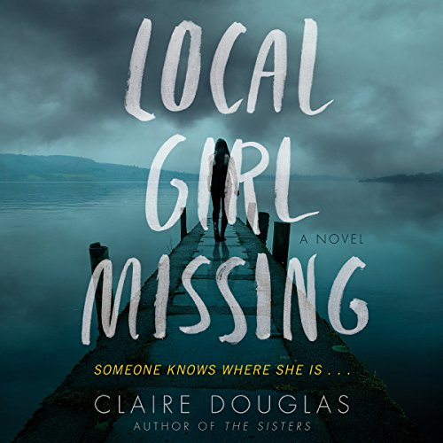 Local Girl Missing: A Novel Audiobook [Free Download by Trial] thumbnail