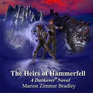 The Heirs of Hammerfell (Darkover) Audiobook