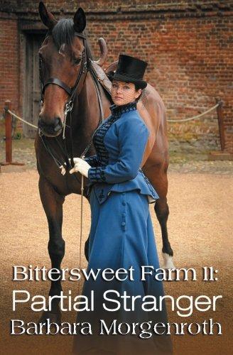 Download Bittersweet Farm 11: Partial Stranger (Volume 11) PDF