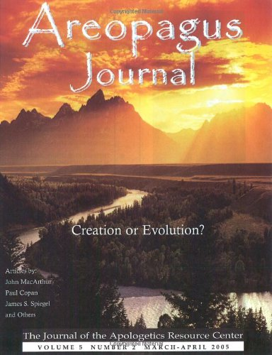 Creation or Evolution? The Areopagus Journal of The Apologetics Resource Center. Volume 5, Number 2. pdf