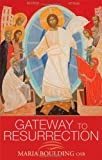 Gateway to Resurrection, Boulding, Maria, 1441143882