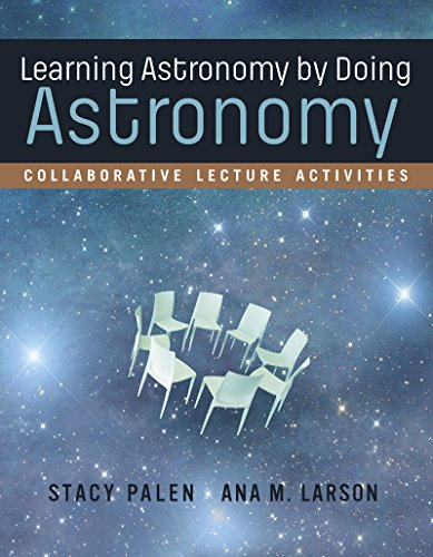 Learning Astronomy by Doing Astronomy Collaborative Lecture Activities