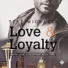 Love & Loyalty: Faith, Love & Devotion, Book 2 | Livre audio Auteur(s) : Tere Michaels Narrateur(s) : JP Handler