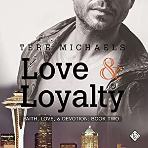 Love & Loyalty Audiobook