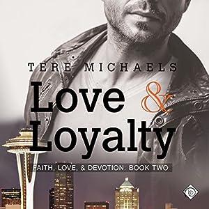 Love & Loyalty Hörbuch