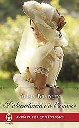 S'abandonner à l'amour (Aventures et Passions sensualité) (French Edition)