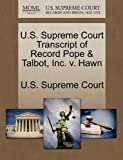 U. S. Supreme Court Transcript of Record Pope and Talbot, Inc. V. Hawn, , 1270067060