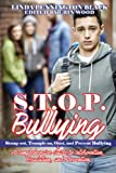 img - for S.T.O.P. Bullying (Stomp out, Trample on, Oust, and Prevent Bullying): HANDBOOK A Compresensive Guide to Intervention, Resolution, and Prevention book / textbook / text book