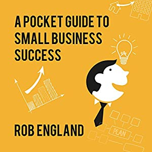 Pocket Guide to Small Business Success Audiobook