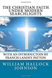 img - for The Christian Faith Under Modern Searchlights book / textbook / text book
