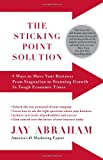 The Sticking Point Solution, Jay Abraham, 1593155751