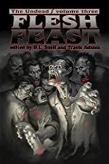 The Undead: Flesh Feast (Zombie Anthology , vol. 3) Paperback