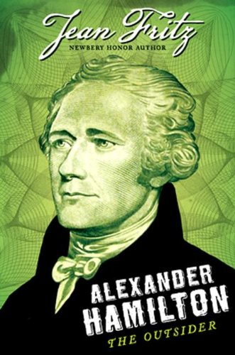 Alexander Hamilton: the Outsider (Government In America For Kids compare prices)