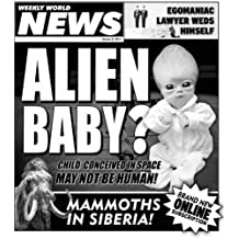 Weekly World News 2011 Issue 2 (Best of the Weekly World News)