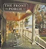 img - for The Front Porch by Ann Rooney Heuer (2002-05-03) book / textbook / text book