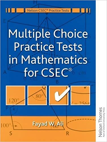 Book Multiple Choice Practice Tests in Mathematics for CXC (Nelson Csec Practice Tests) by Ali, Fayad W (2014)