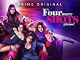 Four More Shots Please! - Trailer