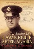 img - for Another Life: Lawrence After Arabia book / textbook / text book