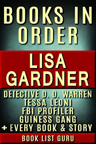 Lisa Gardner Books In Order: DD Warren Series, DD Warren Short Stories, FBI