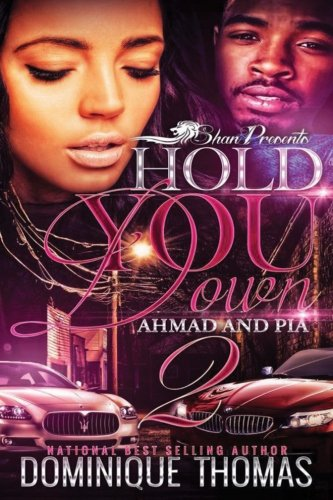 Hold You Down: Ahmad and Pia 2 (Volume 5) PDF
