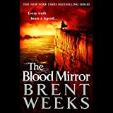 The Blood Mirror: Lightbringer, Book 4 (audio edition)