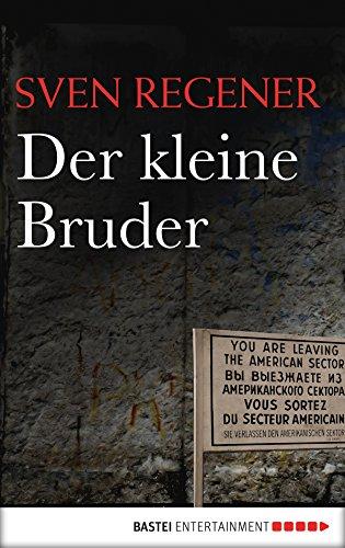 Der kleine Bruder: Roman (Die Lehmann-Trilogie 3) (German Edition)