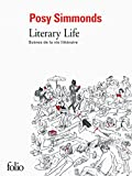 Literary Life: Scenes De La Vie Litteraire (French Edition)