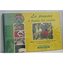 La pomme à toutes les sauces plus de 120 recettes à base de pommes et de cidre aux marches de bretagne