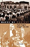 Waves of Protest: Popular Struggle in El Salvador, 1925–2005 (Social Movements, Protest and Contention)
