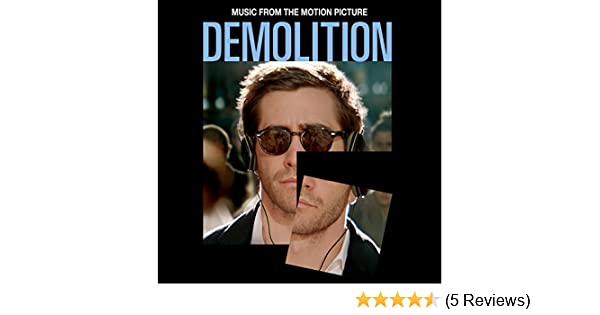 b0ed9b56772 Demolition (Music From The Motion Picture) by Various artists on Amazon  Music - Amazon.com