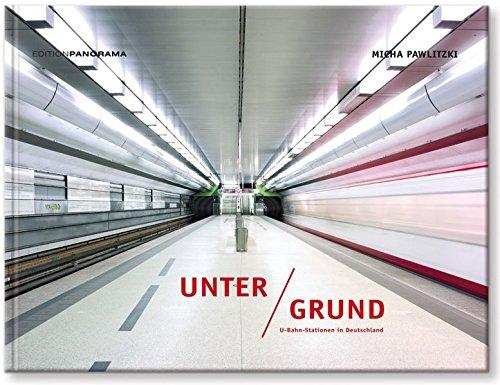 Unter Grund: U-Bahn-Stationen in Deutschland