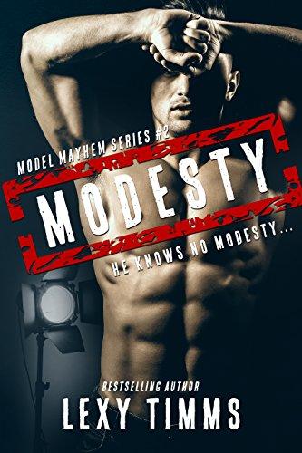 Modesty: Steamy Cowboy Small Town Bad Boy Romance (Model Mayhem Series Book 2)