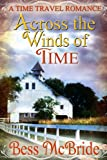 Across the Winds of Time, Bess McBride, 1491218002