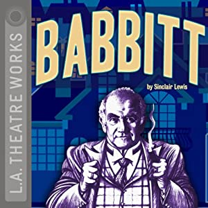 Babbitt (Dramatized) Performance