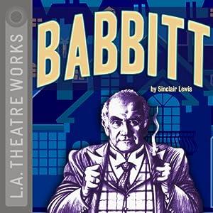 Babbitt (Dramatized) Performance