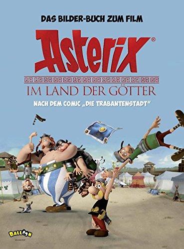 Asterix - Im Land der Götter: Das Bilder-Buch zum Film