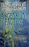 The Ascension Factor, Frank Herbert and Bill Ransom, 0441031277