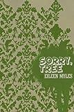 Sorry, Tree, Eileen Myles, 1933517204