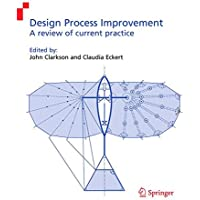Design Process Improvement: A review of current practice